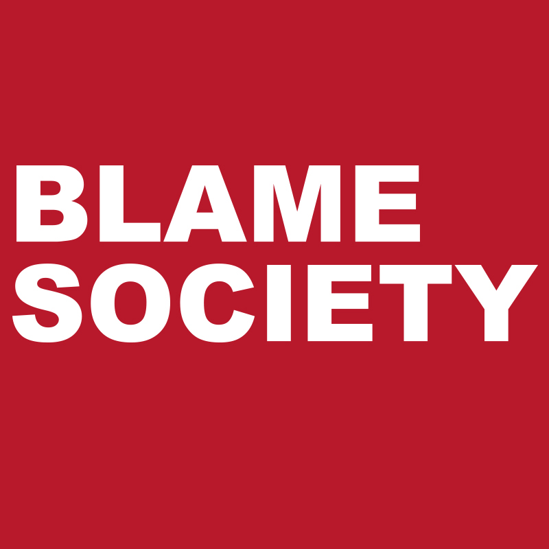 society is to blame for the Who is to blame for crime: the individual or society social blame is the most popular explanative of poverty in nearly all of the twenty countries studied.